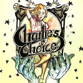 Charlies Choice
