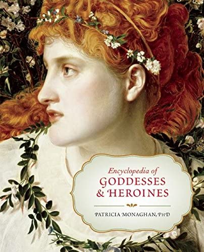 Encyclopedia of Goddesses and Heroines product image
