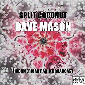 Split Coconut (Live)