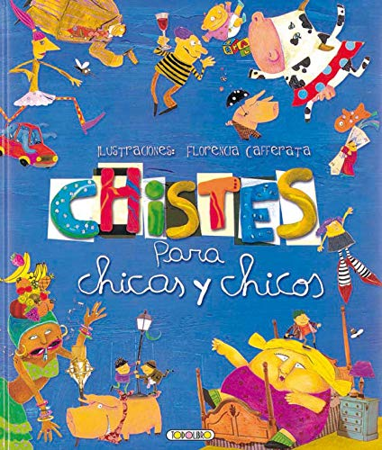 Chistes para chicas y chicos (Libros para todos)
