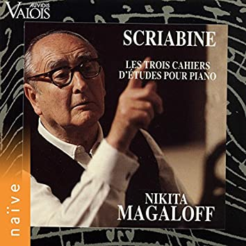 Scriabin: Les trois cahiers d'études pour piano