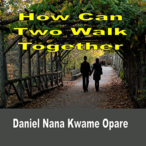 How Can Two Walk Together audiobook cover art