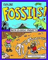 Explore Fossils! (Explore Your World)