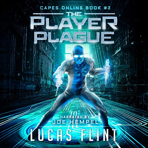 The Player Plague: A Superhero LitRPG Adventure audiobook cover art