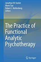 Best the practice of functional analytic psychotherapy Reviews