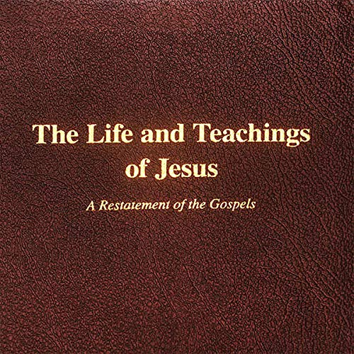 The Life and Teachings of Jesus cover art