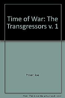 Time of War: The Transgressors v. 1