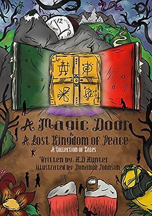A Magic Door and A Lost Kingdom of Peace
