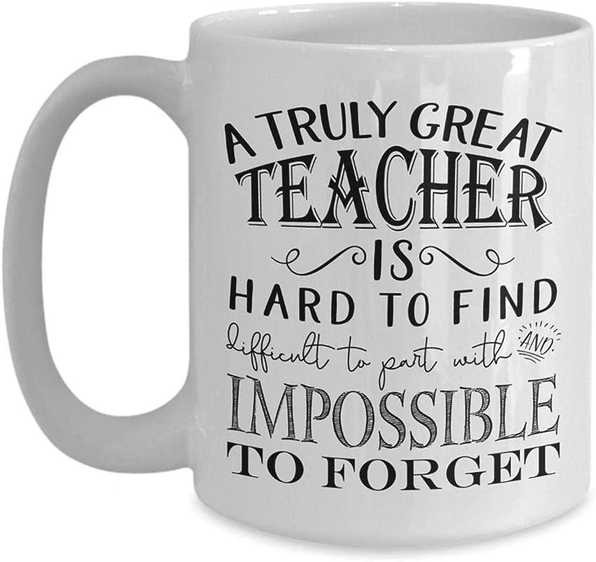A Truly Great Teacher Mug Appreciation Gifts For Men And Women Teachers Retirement Gift Idea 11oz White