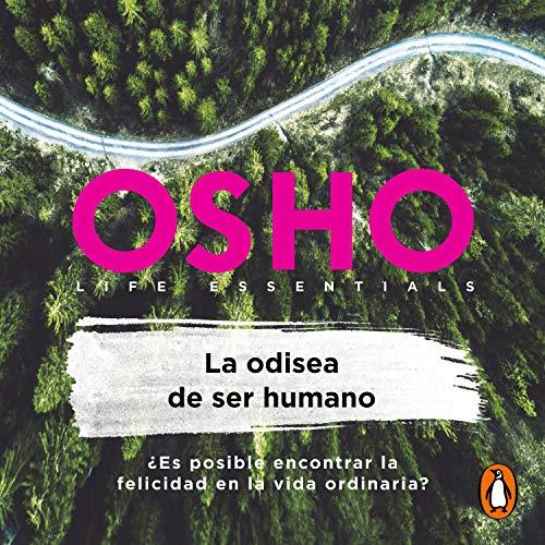 Couverture de La odisea de ser humano [The Odyssey of Being Human]