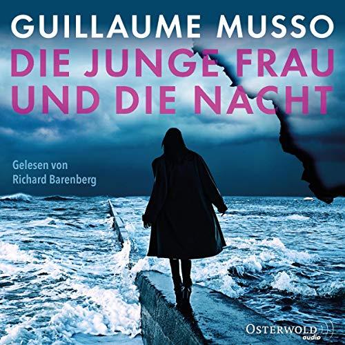 Die junge Frau und die Nacht                   Autor:                                                                                                                                 Guillaume Musso                               Sprecher:                                                                                                                                 Richard Barenberg                      Spieldauer: 8 Std. und 46 Min.     13 Bewertungen     Gesamt 4,5