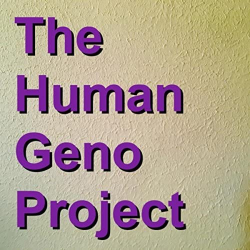 The Human Geno Project