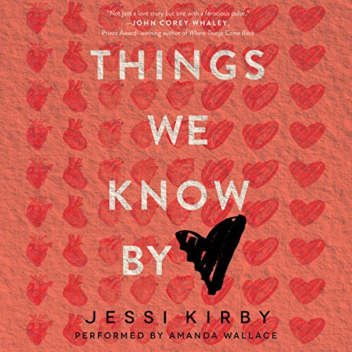 Things We Know by Heart audiobook cover art