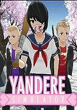 Yandere Simulator: Game guide (English Edition)