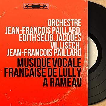 Musique vocale française de Lully à Rameau (Mono Version)