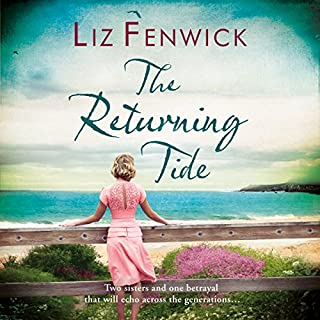 The Returning Tide                   By:                                                                                                                                 Liz Fenwick                               Narrated by:                                                                                                                                 Anne Dover                      Length: 13 hrs and 43 mins     2 ratings     Overall 3.5