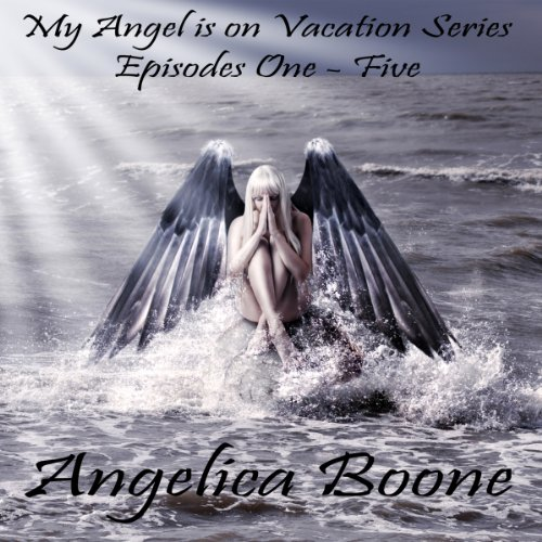 My Angel is on Vacation Series audiobook cover art