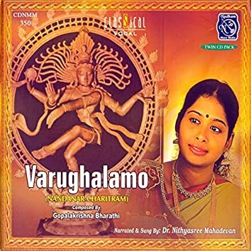 Varughalamo Vol. 1
