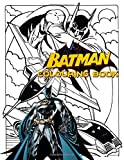 Batman Colouring Book: For Kids, for boys & girls (40+ high-quality Illustrations)
