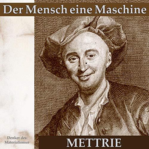 Der Mensch eine Maschine audiobook cover art