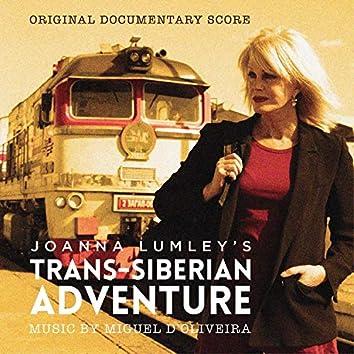 Joanna Lumley's Trans-Siberian Adventure (Original Documentary Score)