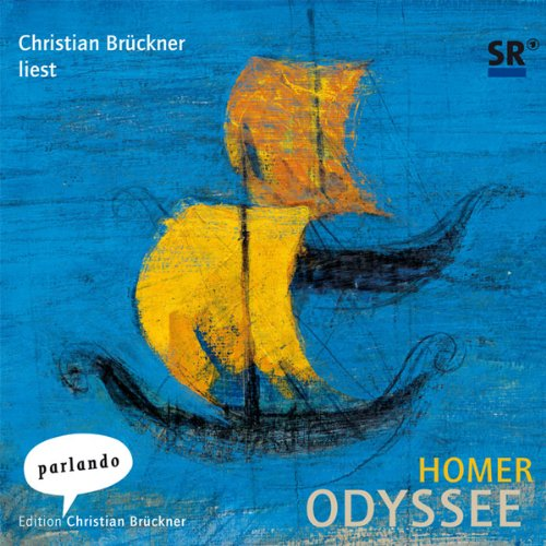Homer Odyssee. Ein Weltgedicht                   By:                                                                                                                                 Homer                               Narrated by:                                                                                                                                 Christian Brückner                      Length: 16 hrs and 54 mins     Not rated yet     Overall 0.0