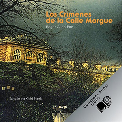 Los Crimenes de la Calle Morgue (Texto Completo) [The Murders in the Rue Morgue ] audiobook cover art