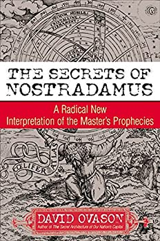 Paperback The Secrets of Nostradamus : A Radical New Interpretation of the Master's Prophecies Book