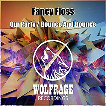 Our Party / Bounce And Bounce