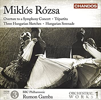 Rozsa: Orchestral Works, Vol. 1