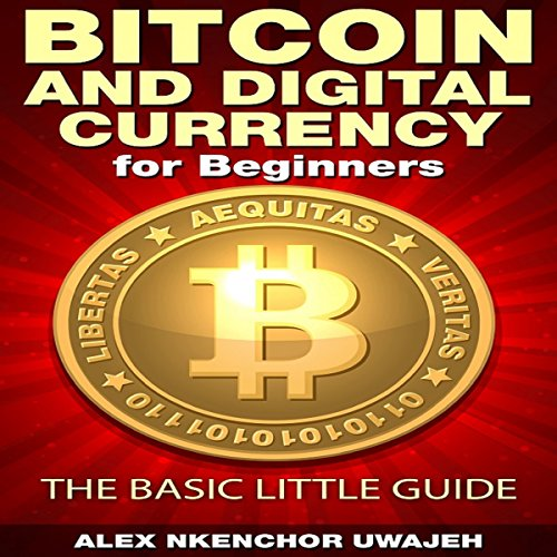 Bitcoin and Digital Currency for Beginners audiobook cover art