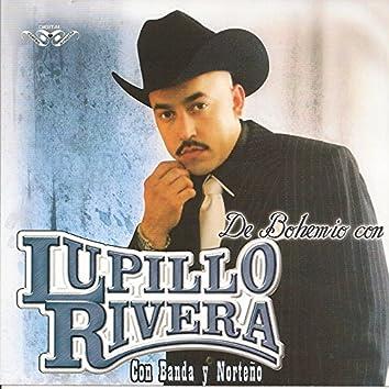 De Bohemio Con Lupillo Rivera