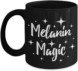 Melanin Magic Coffee Mug Black Pride Proud African Heritage Gift Idea For Women Men Black 11oz Ceramic