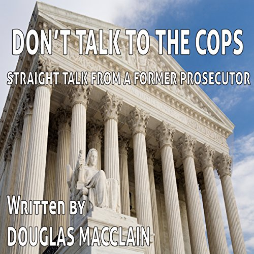 Don't Talk to the Cops audiobook cover art