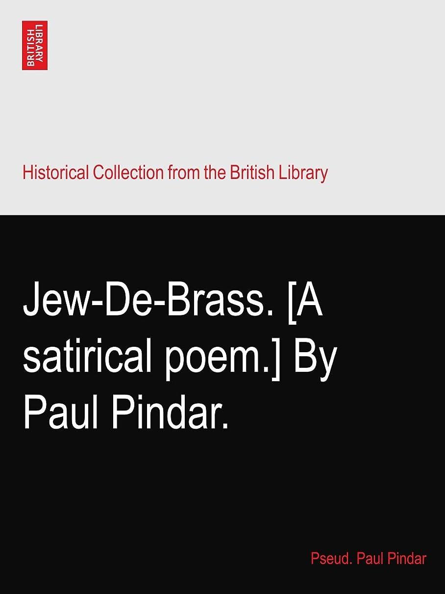ベッドを作る月コンピューターゲームをプレイするJew-De-Brass. [A satirical poem.] By Paul Pindar.