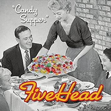 Candy Supper