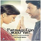 Fatmagül'ün Suçu Ne ? (Original Tv Series Soundtrack)...