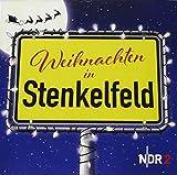 Weihnachten in Stenkelfeld - Stenkelfeld