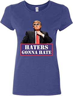 Donald Trump Haters Gonna Hate Women's T-Shirt 2020 Keep America Great Shirt
