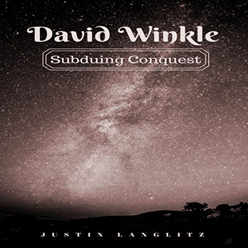 David Winkle: Subduing Conquest audiobook cover art