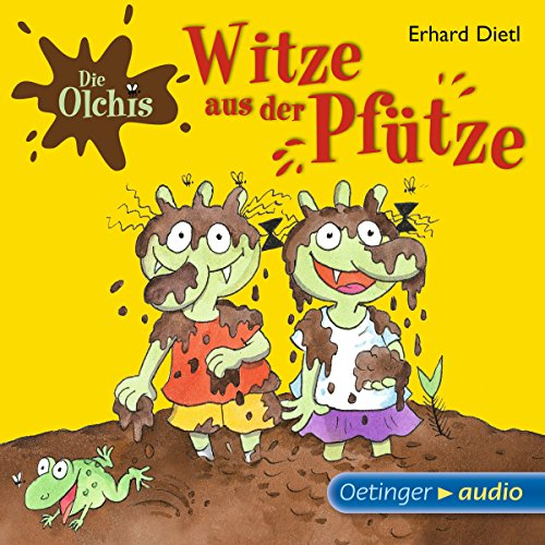 Witze aus der Pfütze     Die Olchis              By:                                                                                                                                 Erhard Dietl                               Narrated by:                                                                                                                                 Eva Michaelis,                                                                                        Robert Missler,                                                                                        Stephanie Kirchberger                      Length: 39 mins     Not rated yet     Overall 0.0