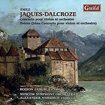 """Jaques-Dalcroze: Concerto pour Violon et Orchestre, Op. 50 - 2ème Concerto """"Poème"""""""