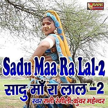 Sadu Maa Ra Lal-2