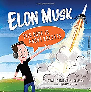 Elon Musk: This Book Is about Rockets