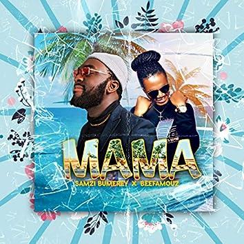 Mama (feat. Beefamouz)