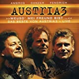 Weusd' Mei Freund Bist by Austria 3 (2003-06-30)