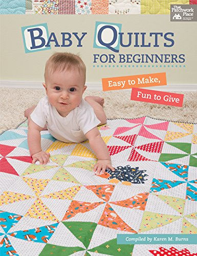 Great Features Of Baby Quilts for Beginners: Easy to Make, Fun to Give