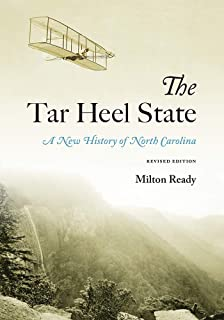 The Tar Heel State: A New History of North Carolina