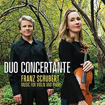 Franz Schubert Music for Violin and Piano