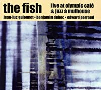 Fish: Live at Olympic Cafe